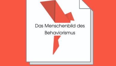 Das Menschenbild des Behaviorismus